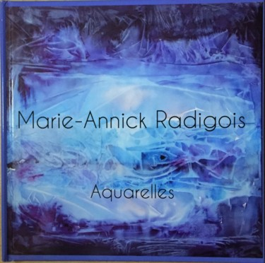 9.1x9.1 in © by Marie-Annick Radigois