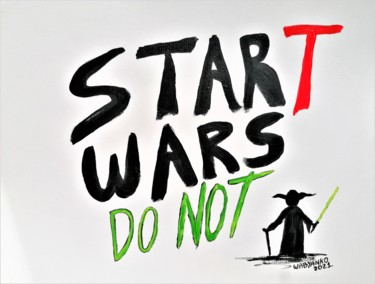 """Painting titled """"Star T Wars Do not"""" by Wabyanko, Original Art, Acrylic"""