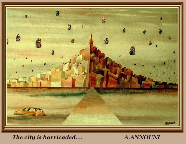 The city is barricaded - Painting,  92x50 cm ©2010 by Abdelali Announi -                        Surrealism