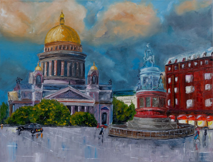 Saint-Pétersbourg - Painting,  58x65x2 cm ©2015 by Arina Tcherem -                                                            Impressionism, Canvas, Cities, St-Petersburg, ville, Orage, Russie, Place, Cathedrale, Saint-Isaac, Impressionisme, Monument, Architechture
