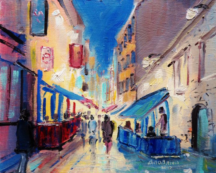 By The Quays Galway - Painting,  8x10 in ©2017 by BILL O'BRIEN -                                                                        Expressionism, Canvas, Cityscape, Landscape, quays, galway, irish, ireland, connemara