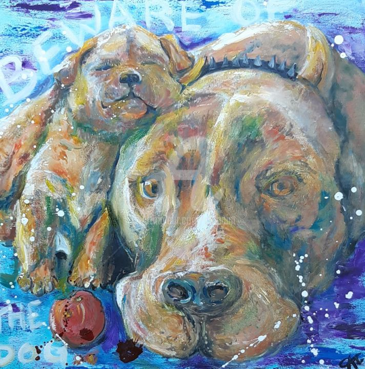Beware of the dog - Painting,  19.7x19.7x2 in, ©2020 by Catherine Cabé (CAT.) -                                                                                                                                                                                                                                                                                                                                                                                                          Expressionism, expressionism-591, artwork_cat.Dogs, pit bull, chien nurse, beware dog, peinture pit bull, maman pit et puppy pit bull