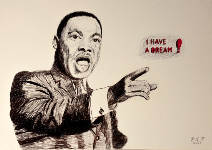 I have a dream - © 2020 Martin Luther King, MartinLutherKing, BlackLivesMatter, Ihaveadream, dessin, drawing, pen, stylo, bic Œuvres-d'art en ligne