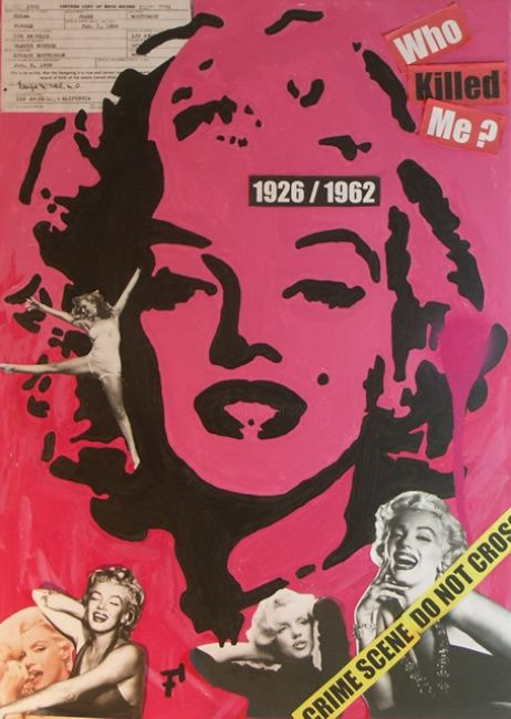 Marilyn Monroe - Who Killed Me - Painting,  70x50 cm ©2012 by F-Red -            Tableau Pop Art / Street Art 50 cm x 70 cm 2012 - Marilyn Monroe - Who Killed Me par Fred Carmona aka F-Red - Art Moderne & Art Contemporain : Pop Art / Street Art / Art Déco / Art Abstrait / Art Minimal