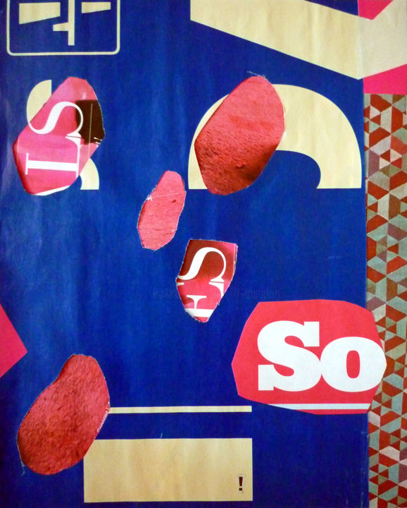 So ! - Collages,  11,6x9,5 in, ©2015 par Fred mandon -                                                                                                                                                                                                                                                                                                                                                          Abstract, abstract-570, Collage, Abstrait, Sensation, Rose, Bleu