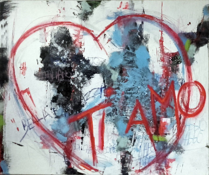 Ti Amo - Painting,  100x120x1.5 cm ©2017 by Francis L'Huillier -                                                                                    Abstract Expressionism, Street Art (Urban Art), Canvas, Love / Romance, Travel, Naples, Ti amo, Francis L'Huillier