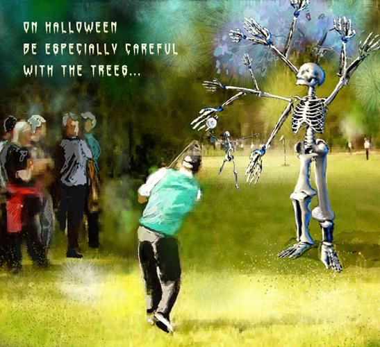 Careful with the trees! - Painting, ©2009 by Miki de Goodaboom -                                                              Halloween ecard painting featuring a golfer and skeletons trees