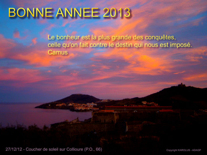 Bonne année 2013 - Photography, ©2017 by Karolus -                                                                                                                                                                                                                                                                                                                                                              Figurative, figurative-594, Colors, Seascape, Collioure, Mer, Soleil couchant