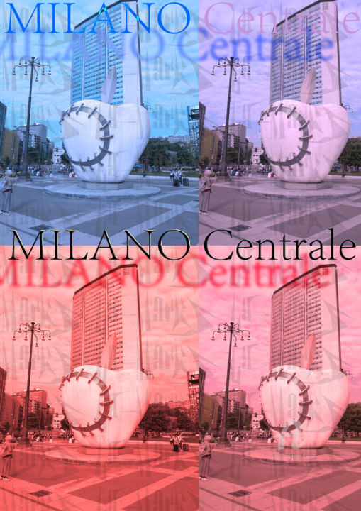 Milano.jpg - Digital Arts ©2018 by La-marks -                                            Pop Art, Architecture, milano, stazione centrale