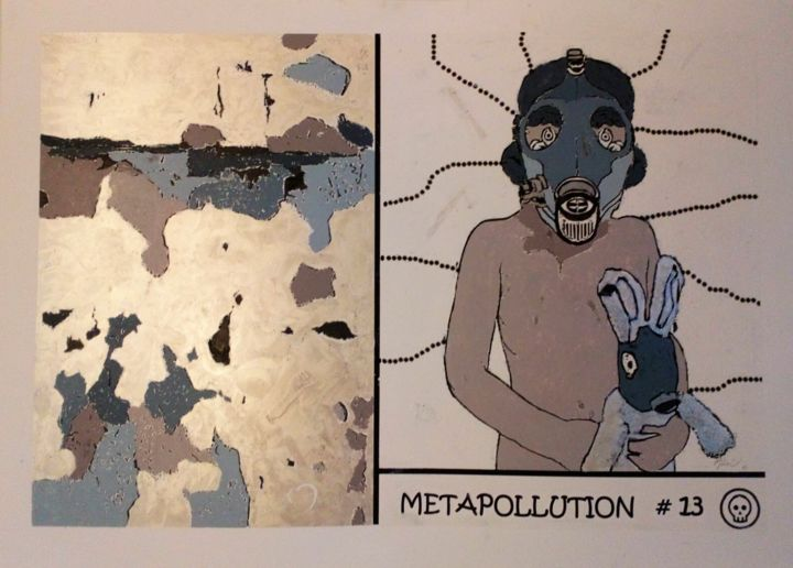 METAPOLLUTION # 13 - © 2017 pollution, apocalypse, enfants Online Artworks