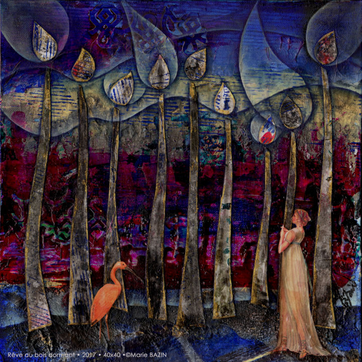 RÊVE AU BOIS DORMANT - Mixed Media,  40x40x4 cm ©2018 by Marie Bazin -                                                                                            Figurative Art, Naive Art, Surrealism, Performing Arts, Fairytales, Fantasy, peinture-collage