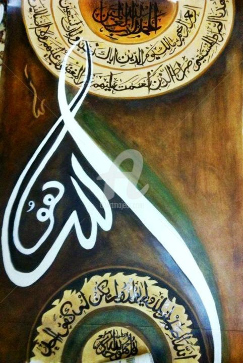 """Painting titled """"islamic calligraphy"""" by Oroba Nafees, Original Art, Oil"""
