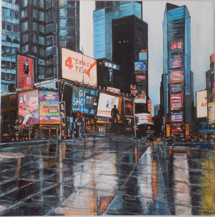 Times Square Après la Pluie - Painting,  31.5x31.5x1.2 in, ©2019 by Jeanne-Marie Delbarre -                                                                                                                                                                                                                                                                                                                                                                                                          Expressionism, expressionism-591, artwork_cat.Cityscape, New York, , urbain, , ville