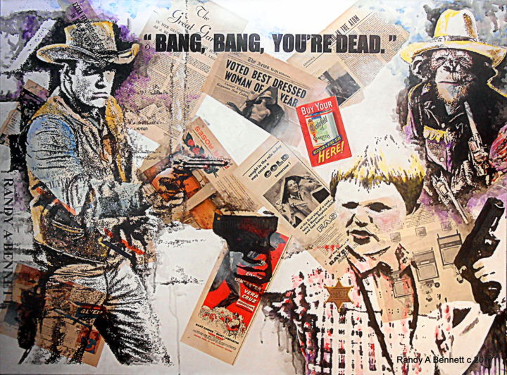 BANG, BANG, YOU'RE DEAD - Mixed Media,  4x3 fe ©2017 by Randy A Bennett Art -                                            Pop Art, Pop Culture / celebrity, POP ART, RETRO TV