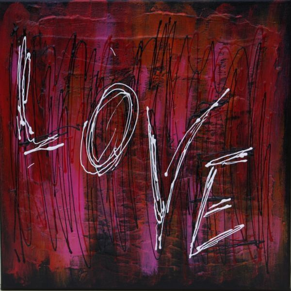 LOVE 40 x 40 - Painting,  40x40 cm ©2010 by REMILDA -            LOVE 40 x 40