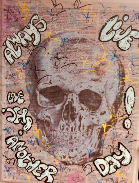 PLEASE LIVE ANOTHER DAY - Painting,  24x18x0.5 cm ©2018 by Rose-Agathe Steiner -                                                                                                Street Art (Urban Art), Metal, Calligraphy, Graffiti, Mortality, Cityscape, skull, rose agathe steiner, street art, spray art, graffiti, urban art