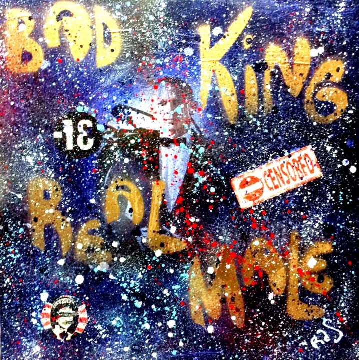 BAD KING REAL MALE - Painting,  50x50x2 cm ©2017 by Rose-Agathe Steiner -                                                                                                                                                                                                                        Contemporary painting, Pop Art, Street Art (Urban Art), Other, Paper, Canvas, Calligraphy, Cinema, Colors, Culture, Pop Culture / celebrity, World Culture, Celebrity, Graffiti, Men, Cityscape, Pop art, Street art, Urban art, Rose Agathe Steiner, Daniel Graig, James Bond, 007, Decoration, Original, UK, London