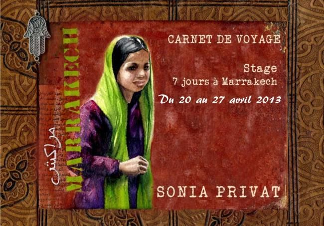 """Stage """"7 jours à Marrakech"""" - Painting ©2012 by Sonia Privat -"""