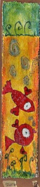 bulles entre poissons... - Painting,  21x4.5 cm ©2008 by stef b -