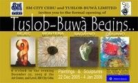 Tuslob-Buwa Exhibit 2006, (Sio Montera's Art Group) Philippines, Published in SunStar Daily Cebu on December 20, 2005