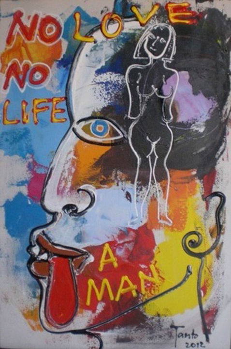 No love no life - Painting,  75x4x50 cm ©2012 by Tanto Sutianto -            Painting Acrylic on canvas Tanto