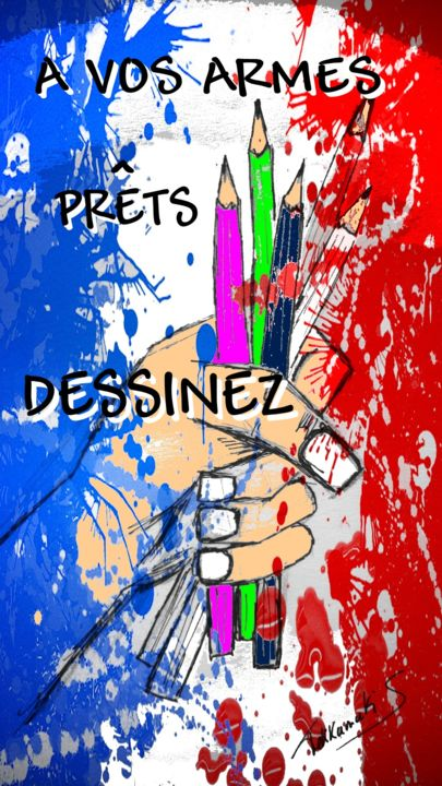 A vos Armes - Drawing ©2015 by Tekkamaki -            Je suis Charlie