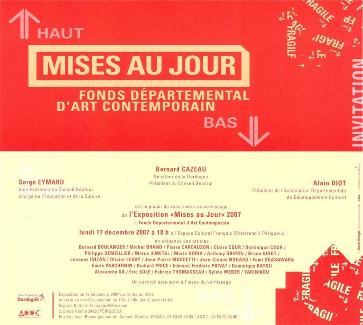 """SPECIFIC DAYS"" purchases Exhibition of FDAC Dordogne December 2007 to February 2008"