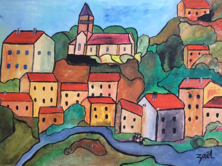 UN VILLAGE FRANCAIS (1) - Painting,  40x50x2 cm ©2019 by Zaël -                                                        Figurative Art, Canvas, Landscape