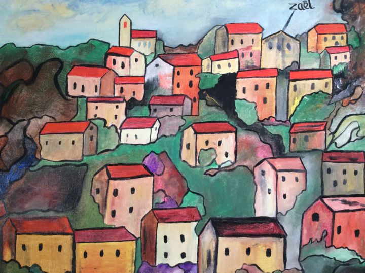 UN VILLAGE FRANCAIS (2) - Painting,  40x50x2 cm ©2019 by Zaël -                                                        Figurative Art, Canvas, Landscape