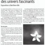 Des univers fascinants